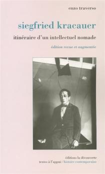 Siegfried Kracauer : itinéraire d'un intellectuel nomade - EnzoTraverso