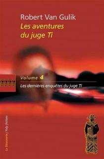 Les aventures du juge Ti| Robert van Gulik - Robert vanGulik