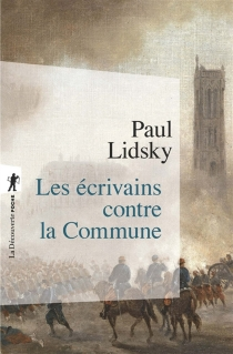 Les écrivains contre la Commune - PaulLidsky