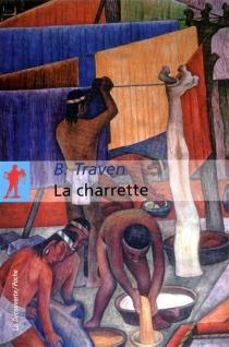 La charrette - B.Traven