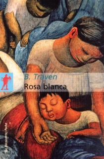 Rosa Blanca - B.Traven
