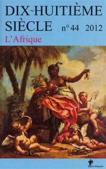 Dix-huitième siècle, n° 44 -