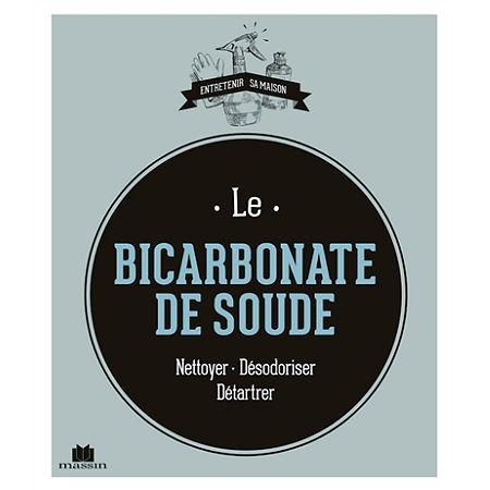 Le bicarbonate de soude nettoyer d sodoriser d tartrer - Nettoyer canape tissu bicarbonate de soude ...