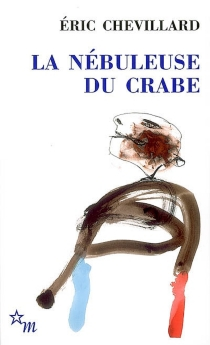 La nébuleuse du crabe - ÉricChevillard