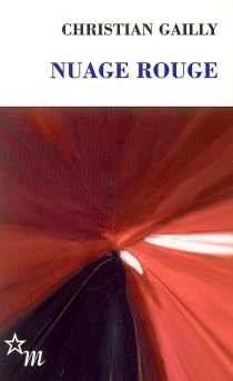 Nuage rouge - Christian Gailly