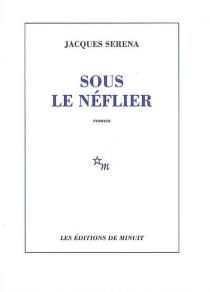 Sous le néflier - JacquesSerena