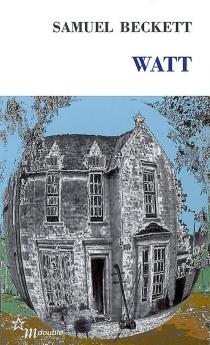 Watt - SamuelBeckett