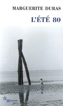 L'été 80 - MargueriteDuras