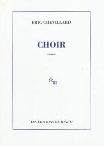 Choir - ÉricChevillard