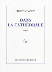 Dans la cathédrale - ChristianOster