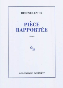 Pièce rapportée - HélèneLenoir