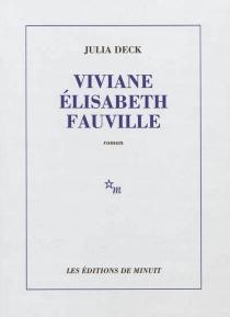 Viviane Elisabeth Fauville - JuliaDeck
