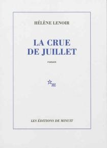 La crue de juillet - HélèneLenoir