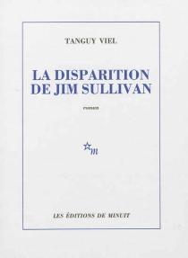 La disparition de Jim Sullivan - TanguyViel