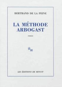 La méthode Arbogast - Bertrand deLa Peine