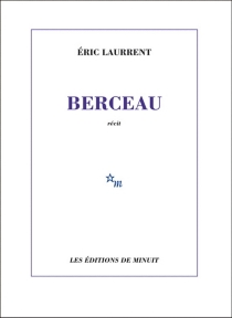 Berceau - ÉricLaurrent