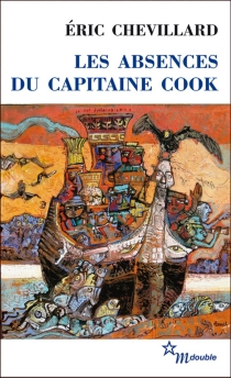 Les absences du capitaine Cook - Éric Chevillard
