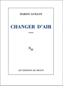 Changer d'air - MarionGuillot
