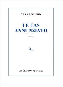 Le cas Annunziato - YanGauchard