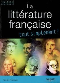 La littérature française - NicoleMasson