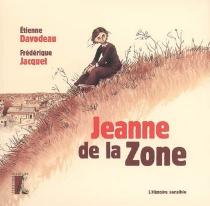 Jeanne de la zone - ÉtienneDavodeau