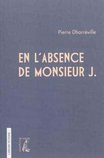 En l'absence de Monsieur J. - PierreDharréville