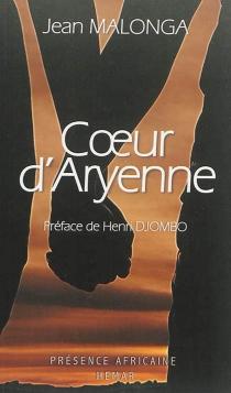 Coeur d'Aryenne - JeanMalonga