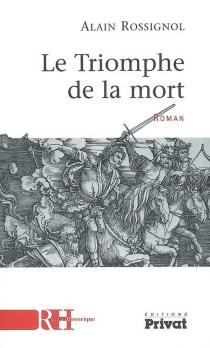 Le triomphe de la mort - AlainRossignol