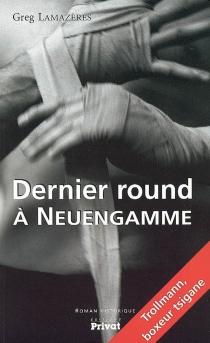 Dernier round à Neuengamme - GregLamazères