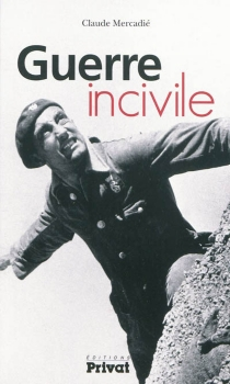 Guerre incivile - ClaudeMercadié