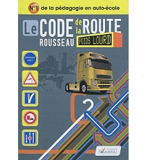 le code de la route rousseau poids lourd transport de marchandises permis c e c. Black Bedroom Furniture Sets. Home Design Ideas