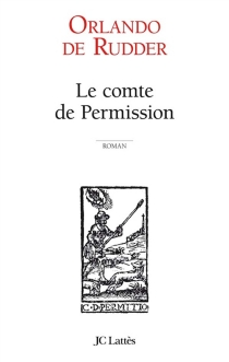 Le comte de Permission - Orlando de Rudder