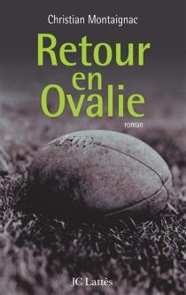 Retour en Ovalie - ChristianMontaignac