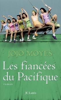 Les fiancées du Pacifique - JojoMoyes