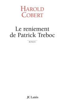 Le reniement de Patrick Treboc - HaroldCobert