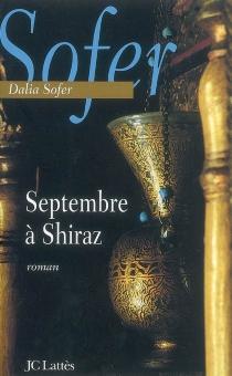 Septembre à Shiraz - DaliaSofer