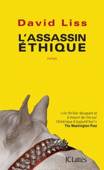 L'assassin éthique - David Liss