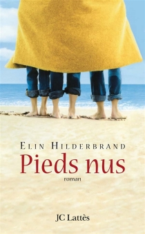 Pieds nus - ElinHilderbrand