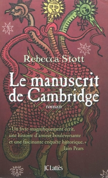 Le manuscrit de Cambridge - Rebecca Stott