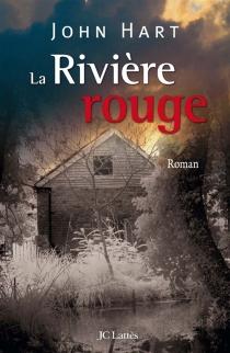 La Rivière rouge - JohnHart