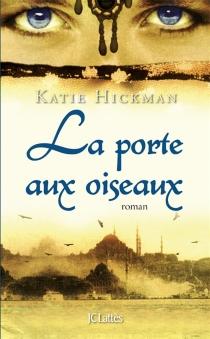 La porte aux oiseaux - KatieHickman
