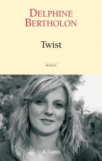 Twist - DelphineBertholon