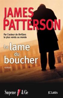 La lame du boucher - JamesPatterson