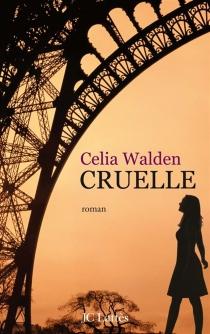 Cruelle - CeliaWalden