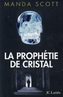 La prophétie de cristal - MandaScott