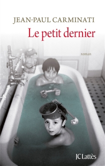 Le petit dernier - Jean-PaulCarminati