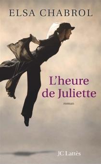 L'heure de Juliette - ElsaChabrol