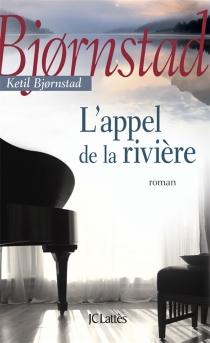L'appel de la rivière - KetilBjörnstad