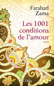 Les 1.001 conditions de l'amour - Farahad Zama