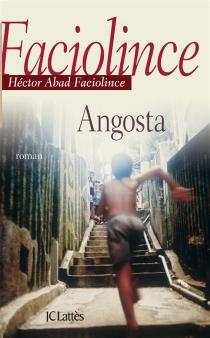 Angosta - HéctorAbad Faciolince